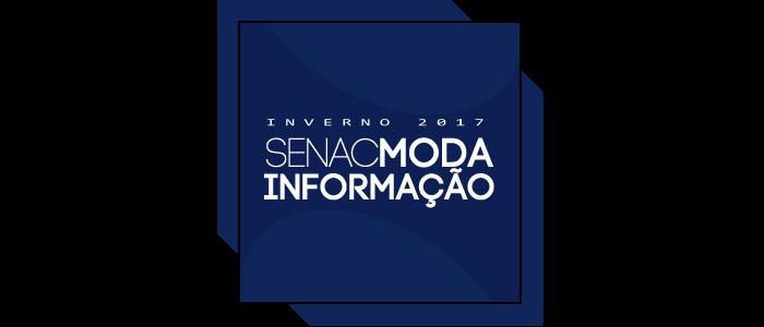 Senac Moda Informação Inverno 2017